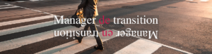 Manager en transition