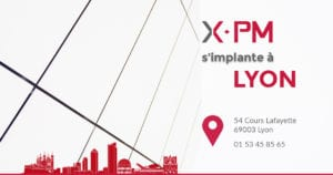 X-PM s'implante à Lyon